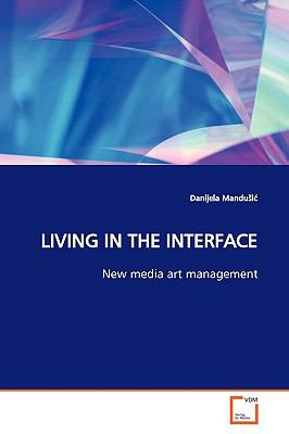 Living in the Interface   2009 edition cover