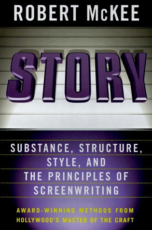 Story Style, Structure, Substance, and the Principles of Screenwriting N/A edition cover