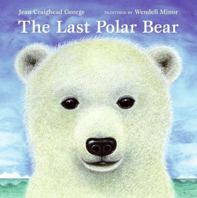 Last Polar Bear   2009 9780061240683 Front Cover