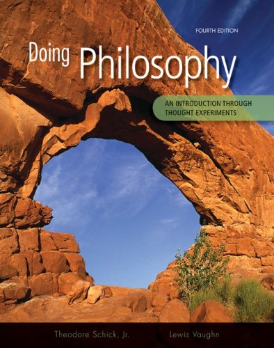 Doing Philosophy An Introduction Through Thought Experiments 4th 2010 edition cover