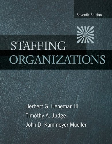 Staffing Organizations  7th 2012 9780078112683 Front Cover