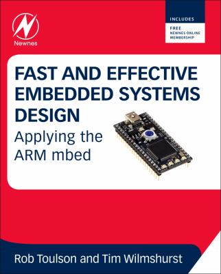Fast and Effective Embedded Systems Design Applying the ARM Mbed  2012 edition cover