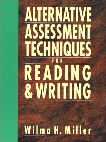 Alternative Assessment Techniques for Reading and Writing   1995 9780130425683 Front Cover