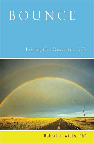 Bounce Living the Resilient Life  2010 edition cover