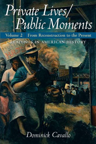 Private Lives - Public Moments Readings in American History  2010 edition cover