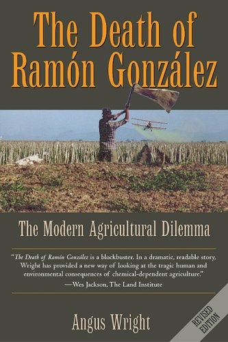 Death of Ram�n Gonz�lez The Modern Agricultural Dilemma 2nd 2005 (Revised) edition cover