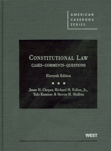 Constitutional Law Cases Comments and Questions 11th 2011 (Revised) 9780314904683 Front Cover