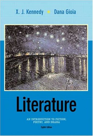 Literature An Introduction to Fiction, Poetry, and Drama 8th 2002 edition cover