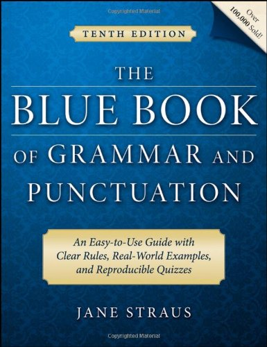 Blue Book of Grammar and Punctuation An Easy-to-Use Guide with Clear Rules, Real-World Examples, and Reproducible Quizzes 10th 2008 edition cover