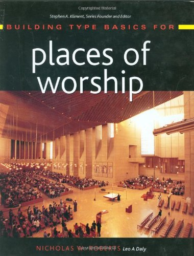 Building Type Basics for Places of Worship   2004 9780471225683 Front Cover