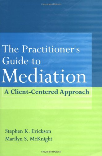 Practitioner's Guide to Mediation A Client Centered Approach  2001 9780471353683 Front Cover