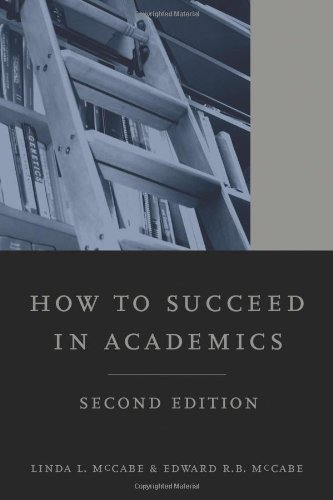 How to Succeed in Academics  2nd 2010 edition cover