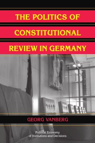 Politics of Constitutional Review in Germany   2009 edition cover