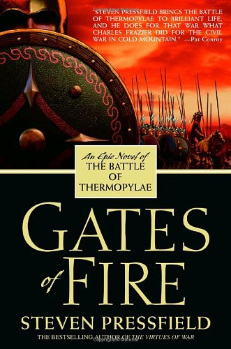 Gates of Fire An Epic Novel of the Battle of Thermopylae N/A edition cover