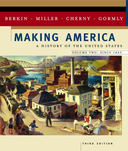 Making America : A History of the United States 3rd 2003 9780618190683 Front Cover