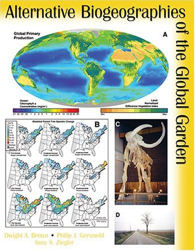 Alternative Biogeographies of the Global Garden  2003 (Revised) 9780757505683 Front Cover