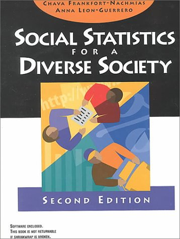Social Statistics for a Diverse Society  2nd 1999 9780761986683 Front Cover