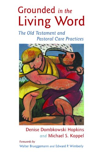 Grounded in the Living Word The Old Testament and Pastoral Care Practices  2010 edition cover