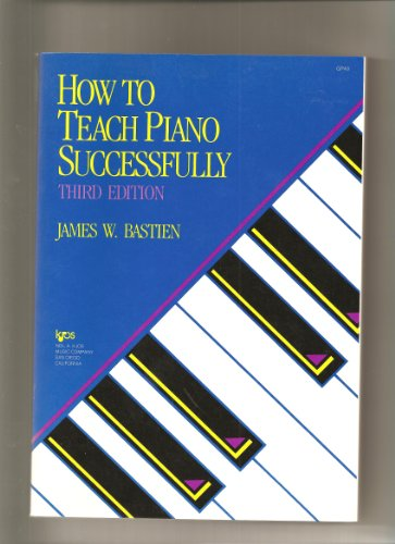 Bastien How to Teach Piano Successfully 3rd 1988 edition cover