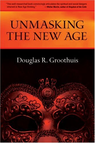 Unmasking the New Age   1986 9780877845683 Front Cover