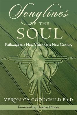Songlines of the Soul Pathways to a New Vision for a New Century  2012 edition cover