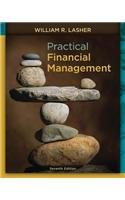 Practical Financial Management (with Thomson ONE - Business School Edition 6-Month Printed Access Card)  7th 2014 edition cover