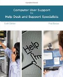 A Guide to Computer User Support for Help Desk and Support Specialists: 6th 2014 edition cover