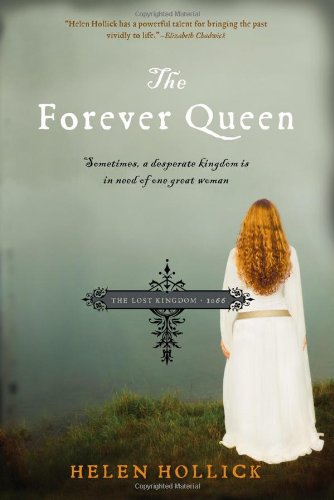 Forever Queen Sometimes, a Desperate Kingdom Is in Need of One Great Woman  2010 9781402240683 Front Cover