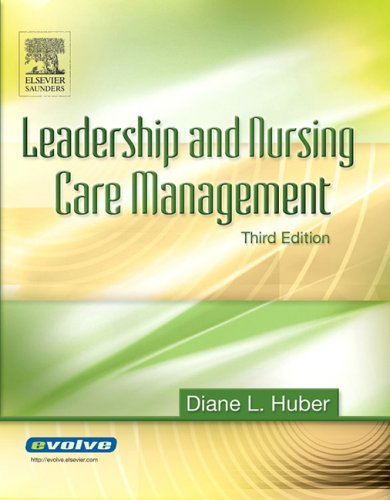 Leadership and Nursing Care Management  3rd 2005 (Revised) edition cover