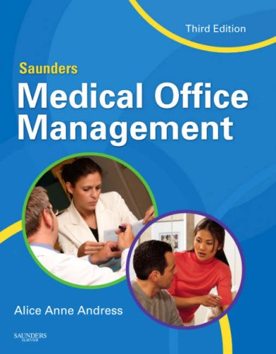 Saunders Medical Office Management  3rd 2009 edition cover
