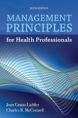 Management Principles for Health Professionals  6th 2012 edition cover