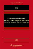 Criminal Procedures: Prosecution and Adjudication: Cases, Statutes, and Executive Materials  2015 edition cover