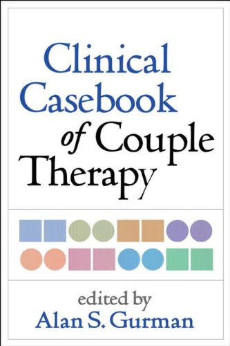 Clinical Casebook of Couple Therapy   2010 9781462509683 Front Cover