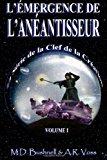 L'�mergence de L'an�antisseur  N/A 9781492353683 Front Cover