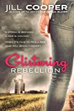 Glistening Rebellion  N/A 9781493723683 Front Cover