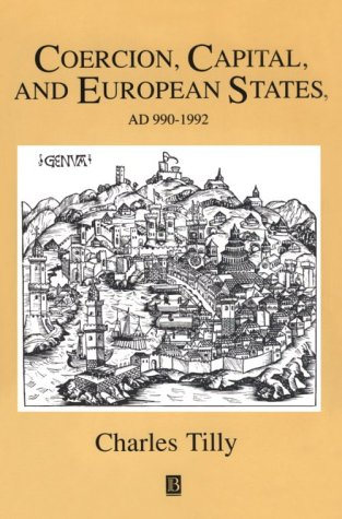 Coercion, Capital and European States AD 990 - 1992  1993 9781557863683 Front Cover