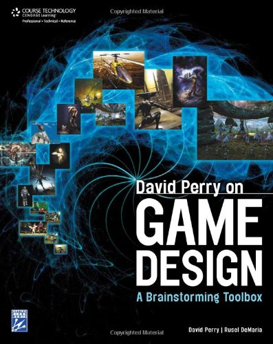 David Perry on Game Design A Brainstorming Toolbox  2009 9781584506683 Front Cover