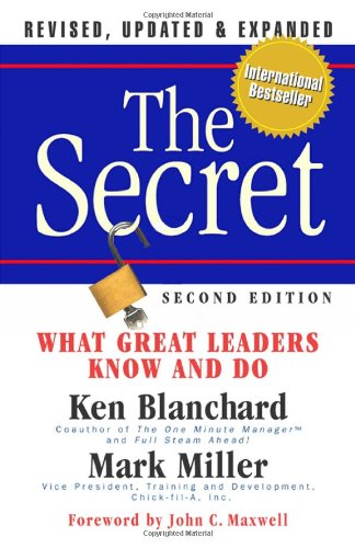 Secret What Great Leaders Know and Do 2nd 2009 edition cover