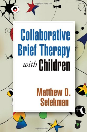 Collaborative Brief Therapy with Children  2nd 2010 9781606235683 Front Cover