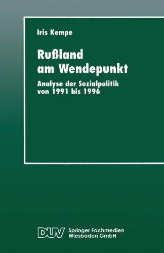 Ru�land Am Wendepunkt Analyse der Sozialpolitik Von 1991 Bis 1996  1997 9783824442683 Front Cover