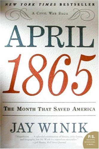 April 1865 The Month That Saved America N/A edition cover
