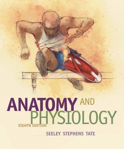 Anatomy and Physiology  8th 2008 (Revised) edition cover