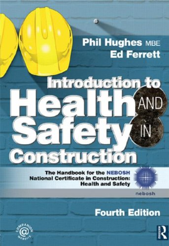 Introduction to Health and Safety in Construction The Handbook for the Nebosh National Certificate in Construction: Health and Safety 4th 2011 (Revised) edition cover