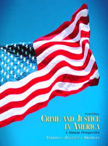 Crime and Justice in America A Human Perspective 6th 2004 (Revised) edition cover