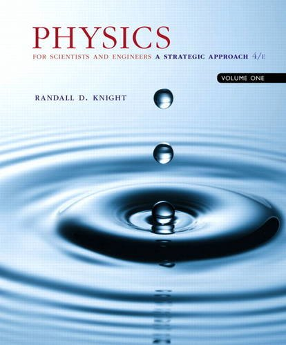 Physics for Scientists and Engineers: A Strategic Approach - Volume One 4th 2016 9780134110684 Front Cover