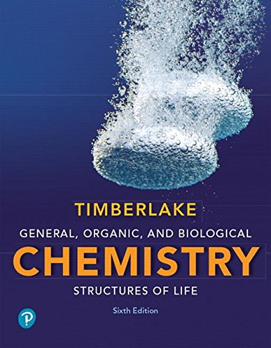 General, Organic, and Biological Chemistry: Structures of Life  2018 9780134730684 Front Cover