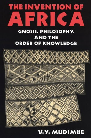 Invention of Africa Gnosis, Philosophy, and the Order of Knowledge  1988 edition cover