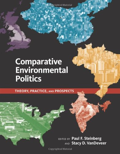 Comparative Environmental Politics Theory, Practice, and Prospects  2012 edition cover
