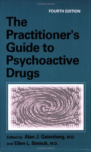 Practitioner's Guide to Psychoactive Drugs  4th 1997 (Revised) 9780306454684 Front Cover