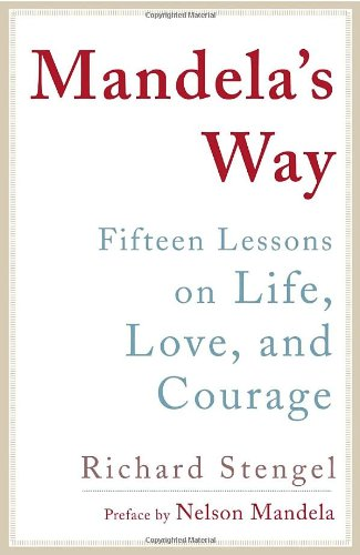 Mandela's Way Lessons on Life, Love, and Courage  2009 edition cover